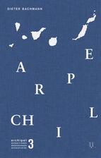 Bachmann: Archipel Bd. 3